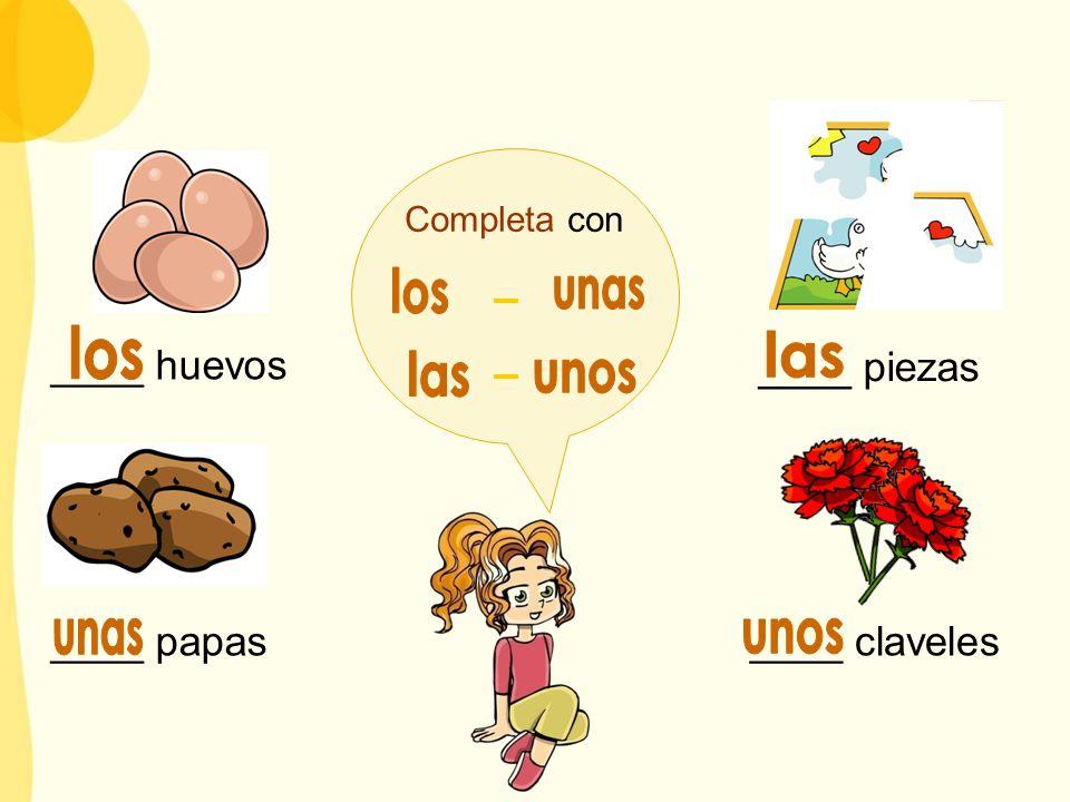 ____ huevos ____ piezas ____ papas____ claveles Completa con