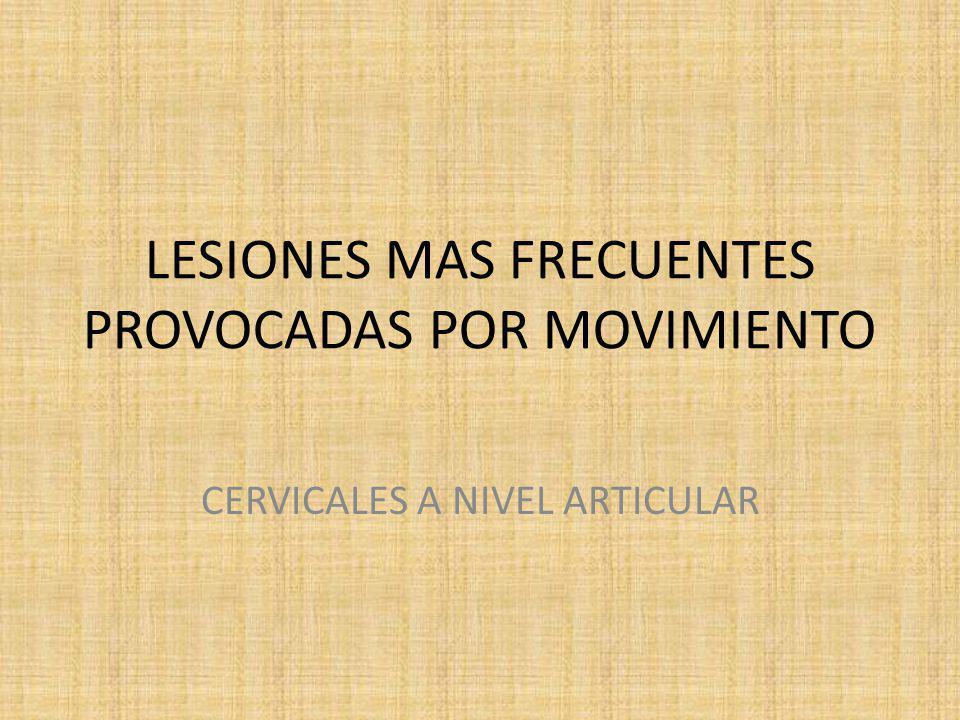 lesiones cervicales por: