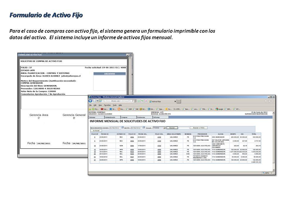 Formulario de Activo Fijo Para el caso de compras con activo fijo, el sistema genera un formulario imprimible con los datos del activo. El sistema inc