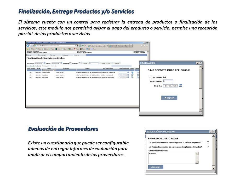 Finalización, Entrega Productos y/o Servicios El sistema cuenta con un control para registrar la entrega de productos o finalización de los servicios,