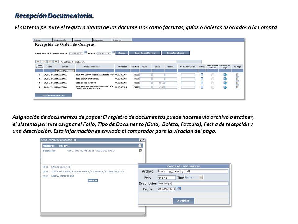 Recepción Documentaria. El sistema permite el registro digital de las documentos como facturas, guías o boletas asociados a la Compra. Asignación de d