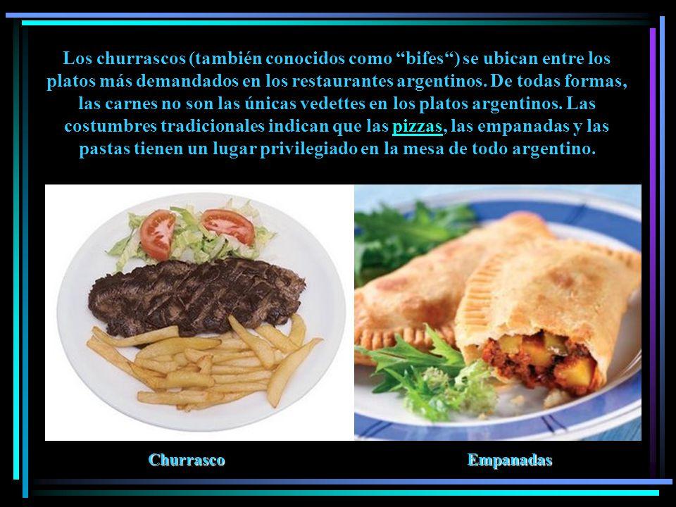 Los churrascos (también conocidos como bifes ) se ubican entre los platos más demandados en los restaurantes argentinos.