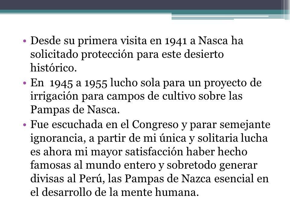 Durante más de 50 años María ha realizado estudios en medición e interpretación en la Pampa de Nasca, descubriendo todos los Dibujos y Líneas, conservando y protegiendo el Patrimonio Cultural legado por los antiguos peruanos.