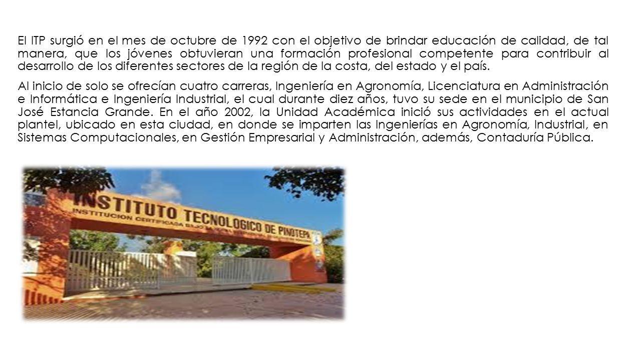 INSTITUTOS TECNOLÓGICOS DEL ESTADO DE OAXACA. EL INSTITUTO ...
