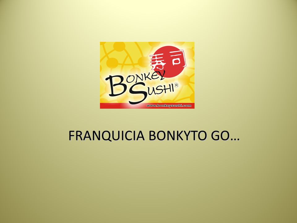 FRANQUICIA BONKYTO GO…