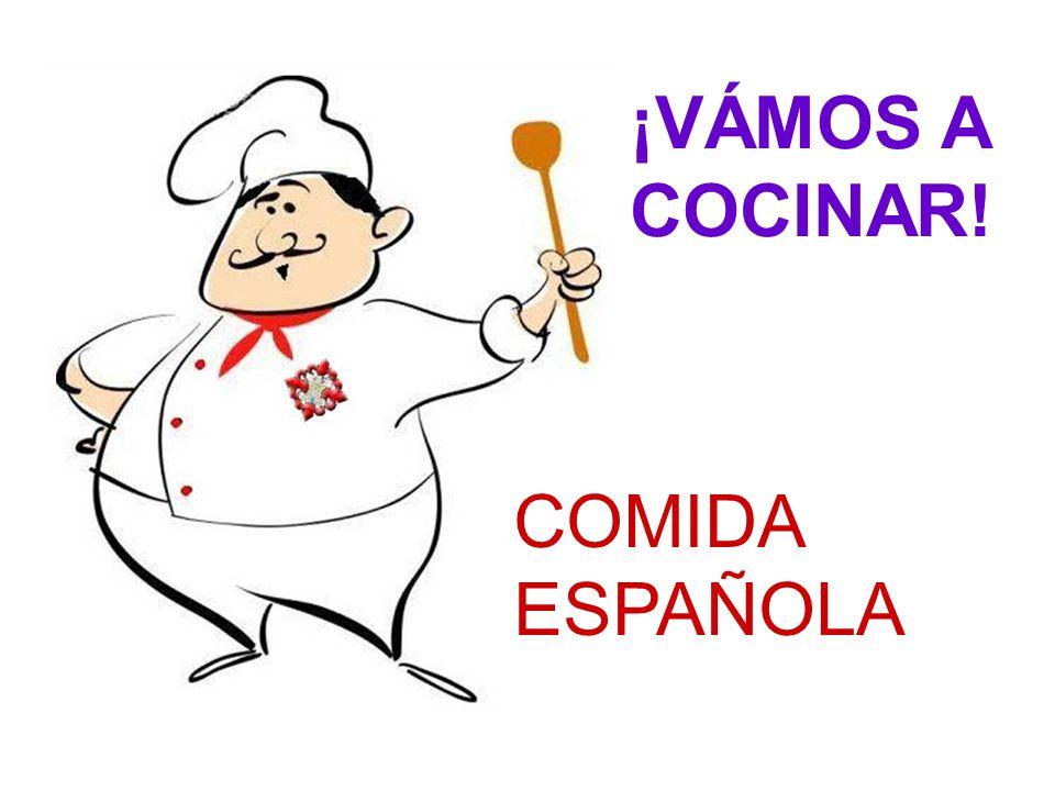 ¡VÁMOS A COCINAR! COMIDA ESPAÑOLA