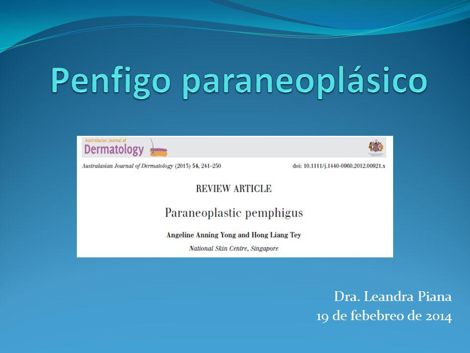 En la presentación de ampollas flácidas, las lesiones pueden parecerse a los de PV y PF.