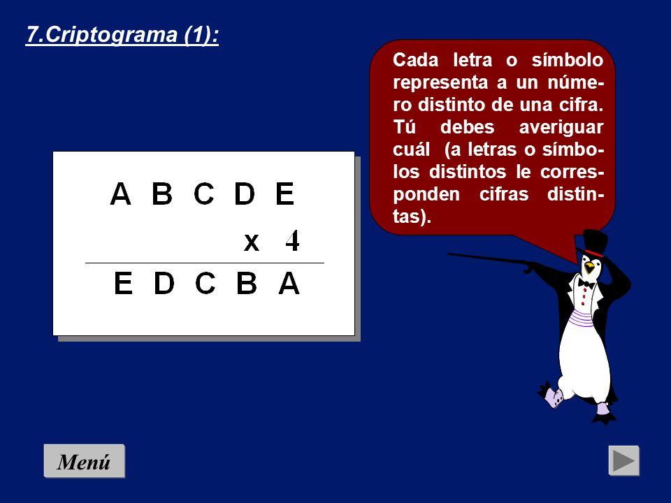 6.Numerograma (3): En este numerograma deben insertarse los correspondientes signos algebraicos: Menú 9 3 2=14 9 3 2=10 9 3 2= 8 9 3 2= 4