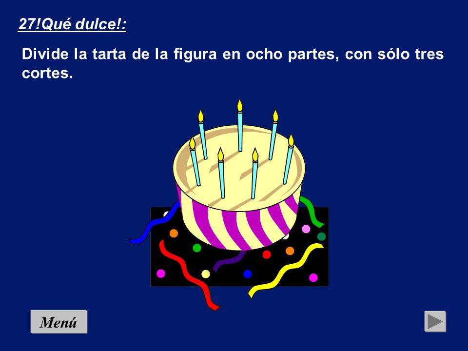 26.El cumpleaños: Para el cumpleaños de sus cuatrillizos, una madre hace una tarta con una forma muy peculiar (la del dibujo).