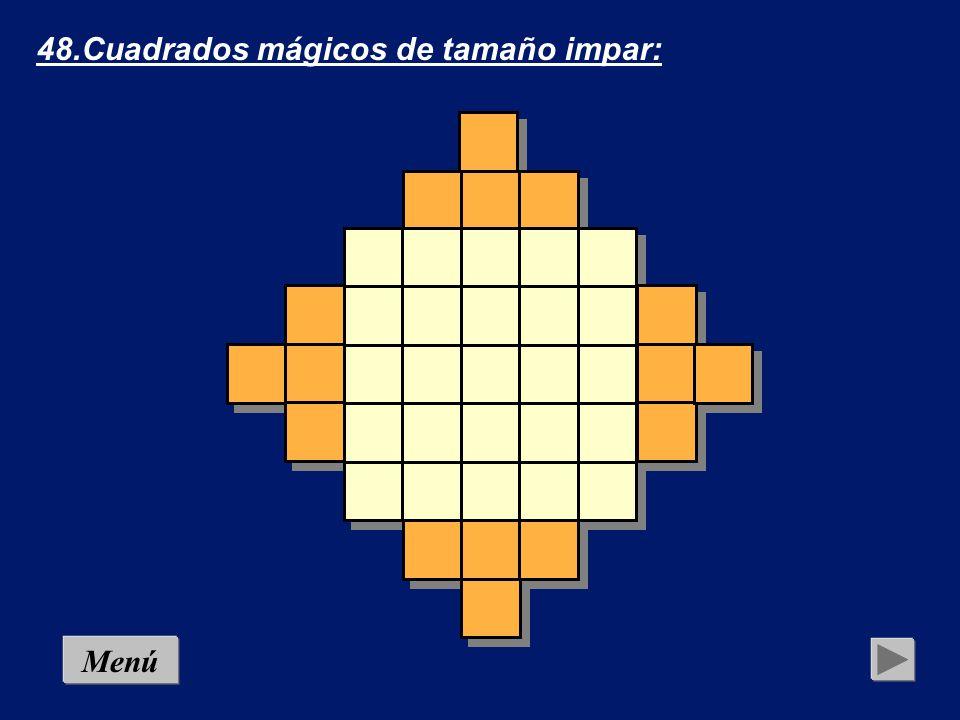 48.Cuadrados mágicos de tamaño impar: Coloca en cada casilla del cuadrado una cifra del 1 al 25 sin que haya repeticiones y de modo que en vertical, en horizontal y también en diagonal, la suma sea siempre la misma.