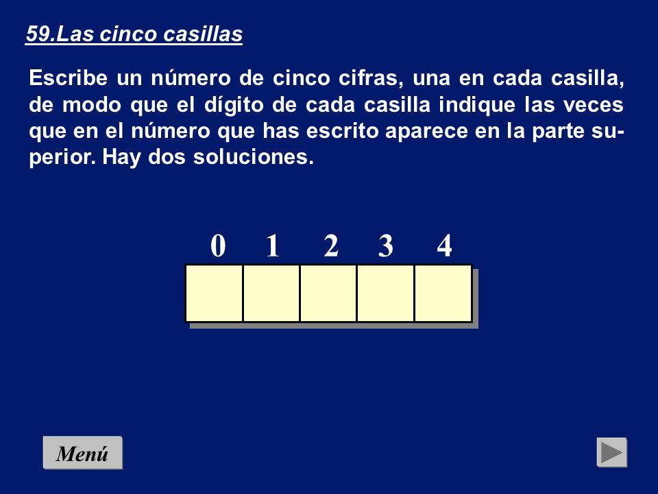 58.Las cuatro casillas Escribe un número de cuatro cifras, una en cada casilla, de modo que el dígito de cada casilla indique las veces que en el número que has escrito aparece en la parte su- perior.