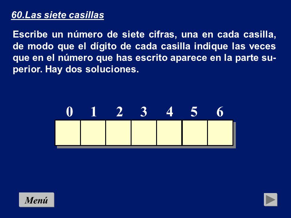 59.Las cinco casillas Escribe un número de cinco cifras, una en cada casilla, de modo que el dígito de cada casilla indique las veces que en el número que has escrito aparece en la parte su- perior.