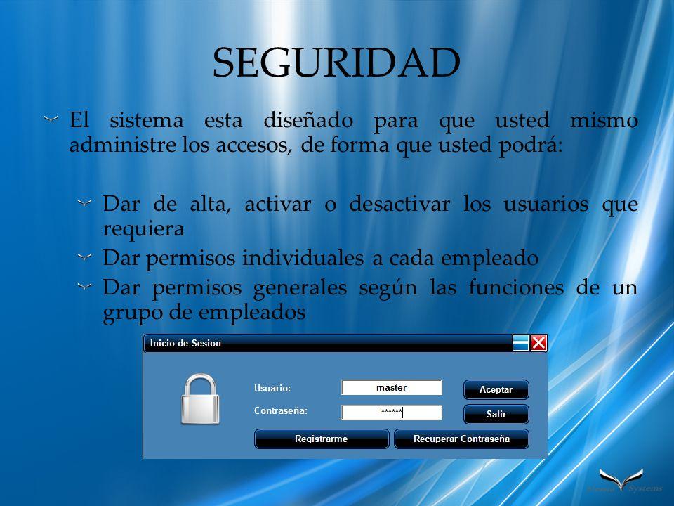 PRINCIPAL La pantalla principal del sistema esta diseñada para: Tener rapidez y facilidad en la localización de las funciones.