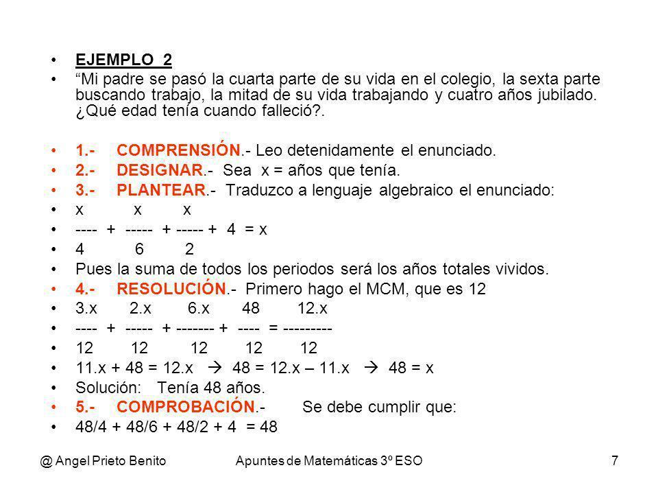 @ Angel Prieto BenitoApuntes de Matemáticas 3º ESO8 EJEMPLO_3 Un rectángulo tiene de altura 4 cm más que de base.
