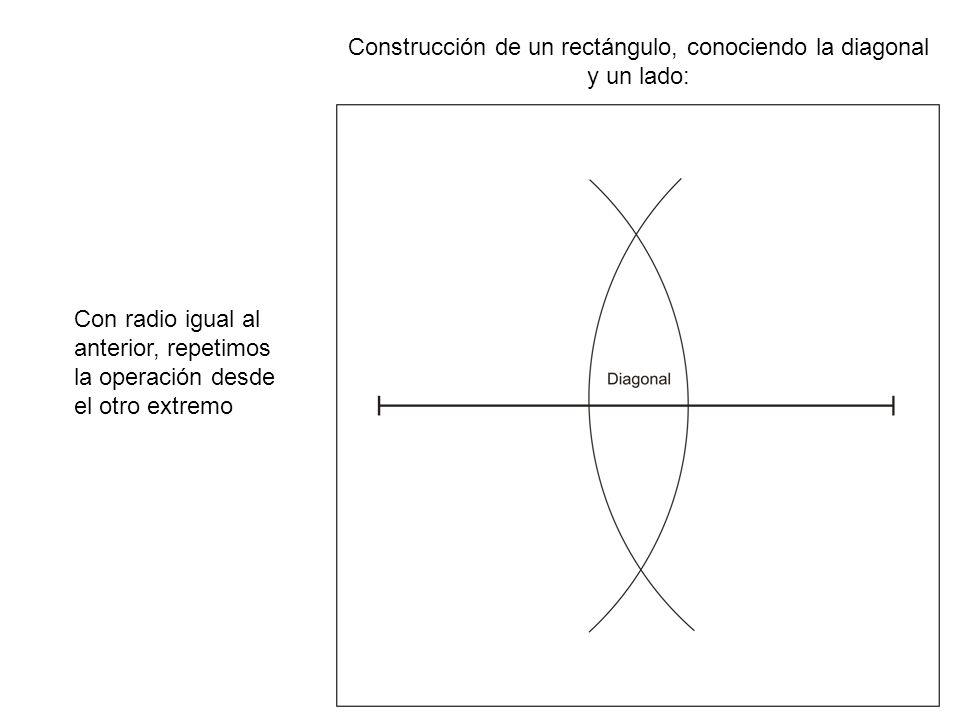 Construcción de un rectángulo, conociendo la diagonal y un lado: Con radio igual al anterior, repetimos la operación desde el otro extremo