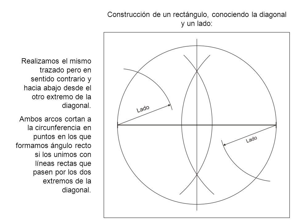 Construcción de un rectángulo, conociendo la diagonal y un lado: Realizamos el mismo trazado pero en sentido contrario y hacia abajo desde el otro ext