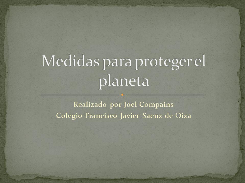Realizado por Joel Compains Colegio Francisco Javier Saenz de Oíza