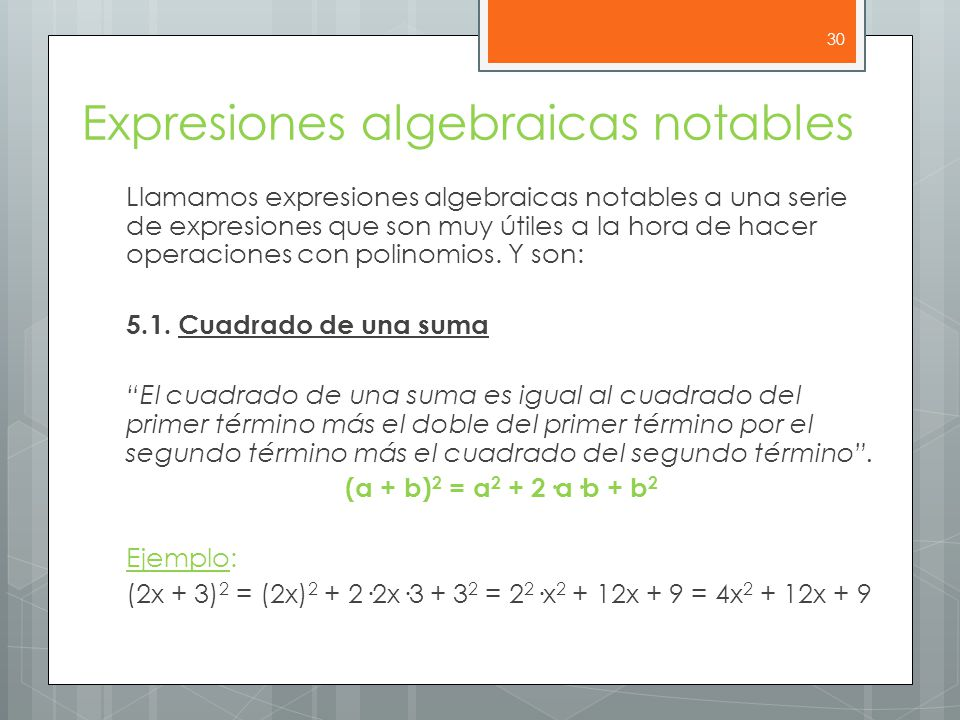 Expresiones algebraicas notables Llamamos expresiones algebraicas notables a una serie de expresiones que son muy útiles a la hora de hacer operaciones con polinomios.