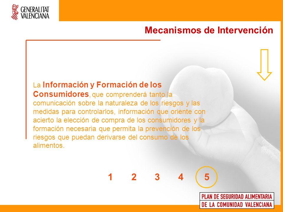La Información y Formación de los Consumidores, que comprenderá tanto la comunicación sobre la naturaleza de los riesgos y las medidas para controlarl