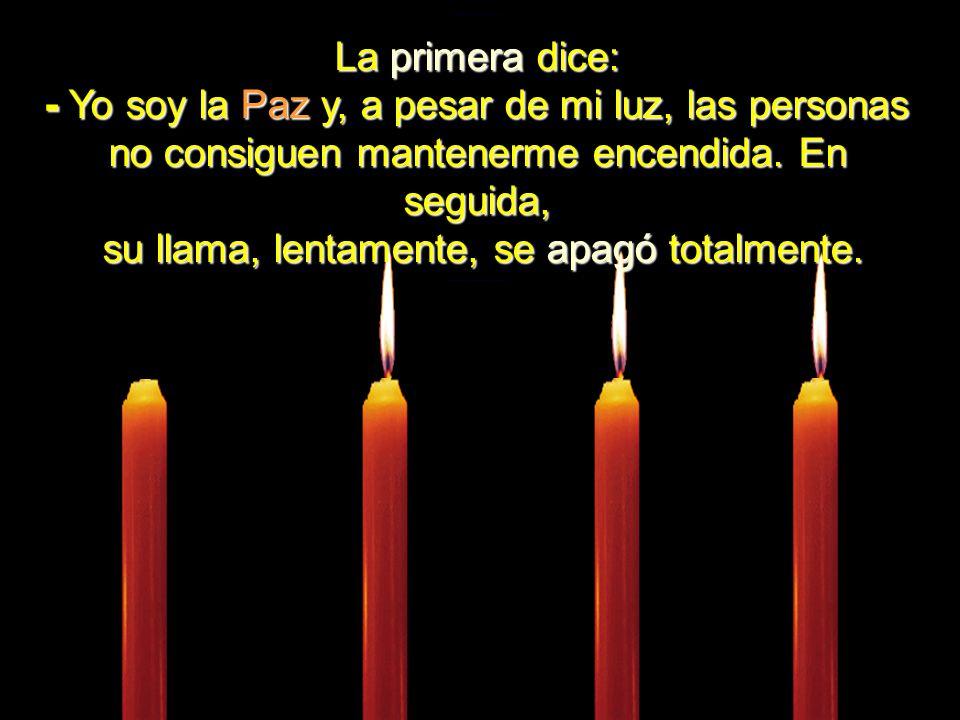 Cuatro velas estaban ardiendo calmamente. El ambiente estaba tan silencioso que se podía oír el diálogo entre ellas.