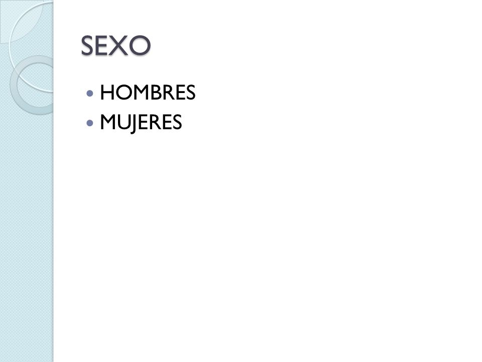 SEXO HOMBRES MUJERES