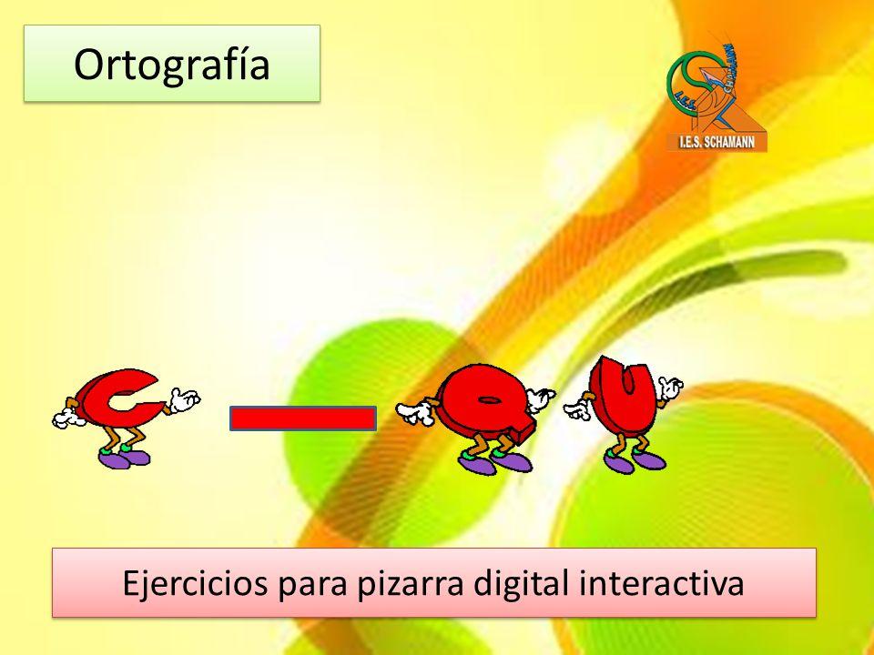 Ortografía Ejercicios para pizarra digital interactiva