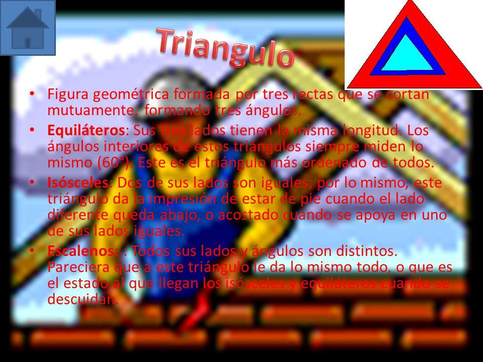 Figura geométrica formada por tres rectas que se cortan mutuamente, formando tres ángulos. Equiláteros: Sus tres lados tienen la misma longitud. Los á
