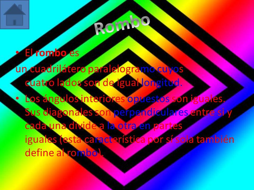 El rombo es un cuadrilátero paralelogramo cuyos cuatro lados son de igual longitud. Los ángulos interiores opuestos son iguales. Sus diagonales son pe