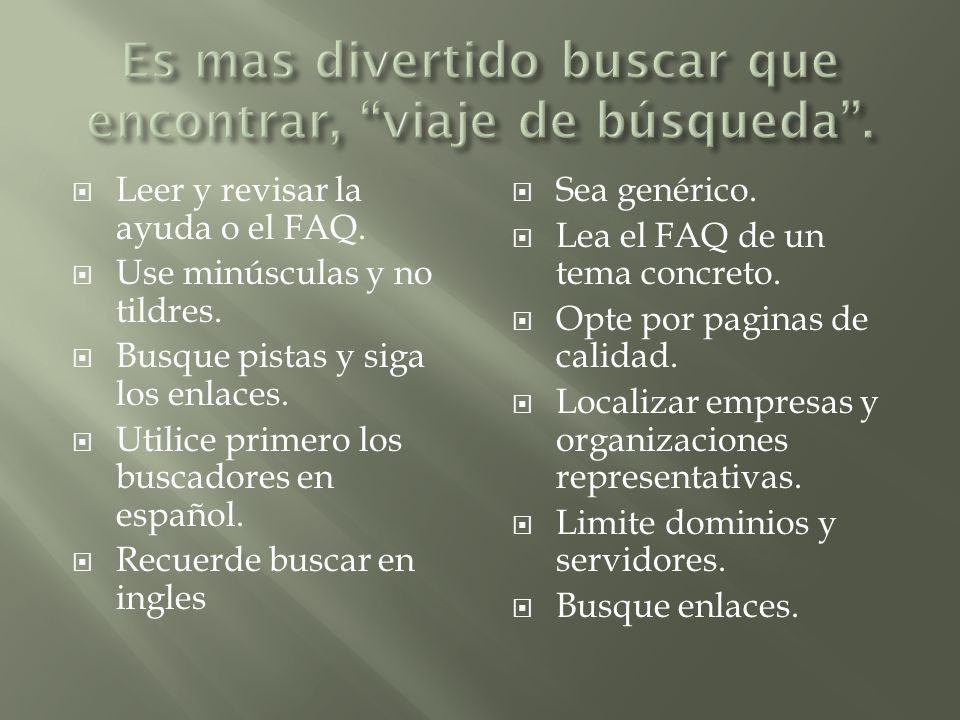  Leer y revisar la ayuda o el FAQ.  Use minúsculas y no tildres.