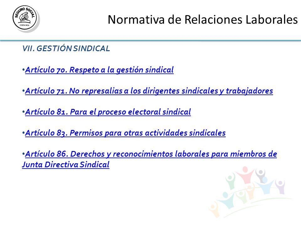 Normativa de Relaciones Laborales VII. GESTIÓN SINDICAL Artículo 70.