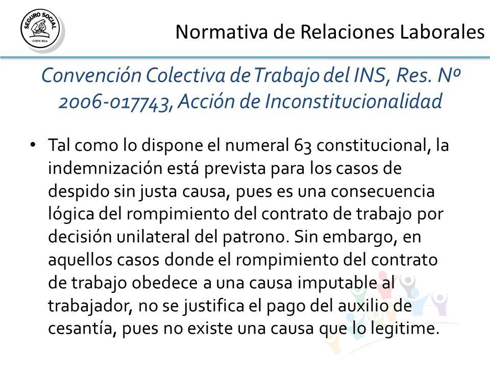 Convención Colectiva de Trabajo del INS, Res.