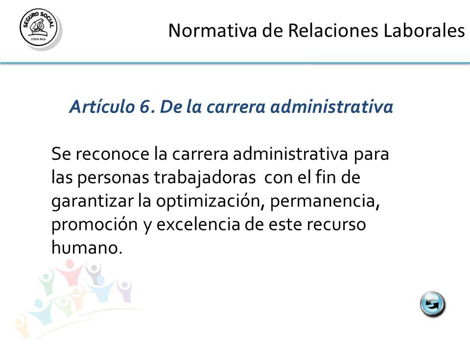 Normativa de Relaciones Laborales Artículo 6.