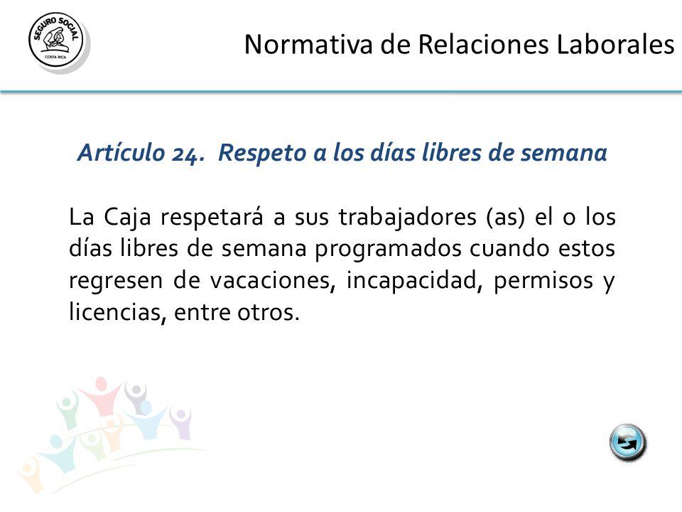Normativa de Relaciones Laborales Artículo 24.