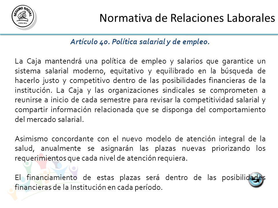 Normativa de Relaciones Laborales Artículo 40. Política salarial y de empleo.