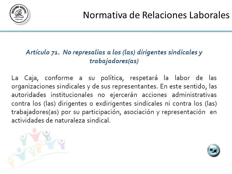 Normativa de Relaciones Laborales Artículo 71.