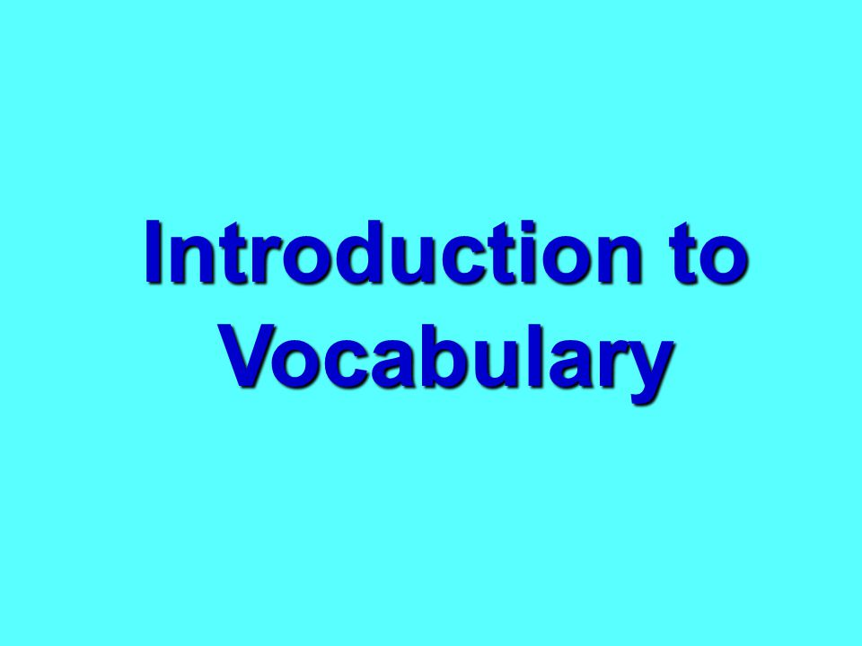 Introduction to Vocabulary