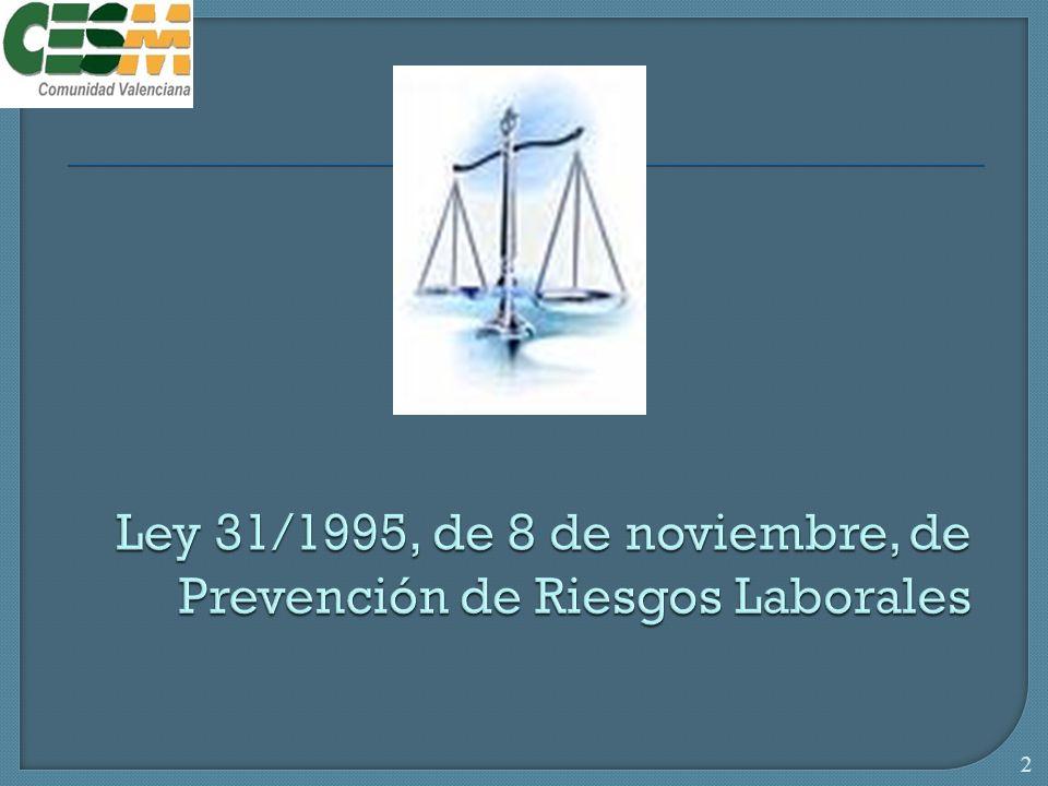 ley 31 1995 de 8 de noviembre prevencion de riesgos: