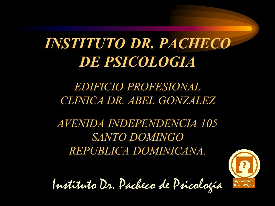Instituto Dr. Pacheco de Psicología INSTITUTO DR.