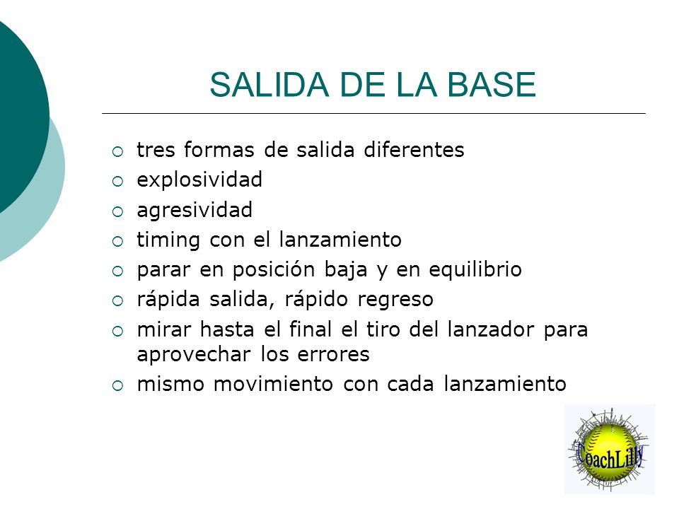 SALIDA DE LA BASE  tres formas de salida diferentes  explosividad  agresividad  timing con el lanzamiento  parar en posición baja y en equilibrio