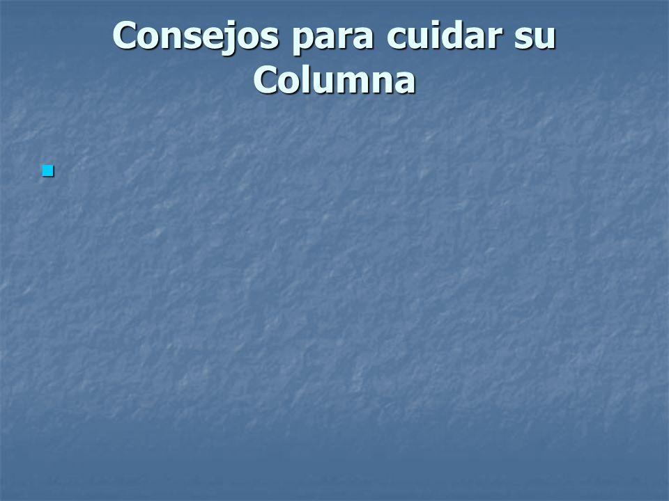 Consejos para cuidar su Columna