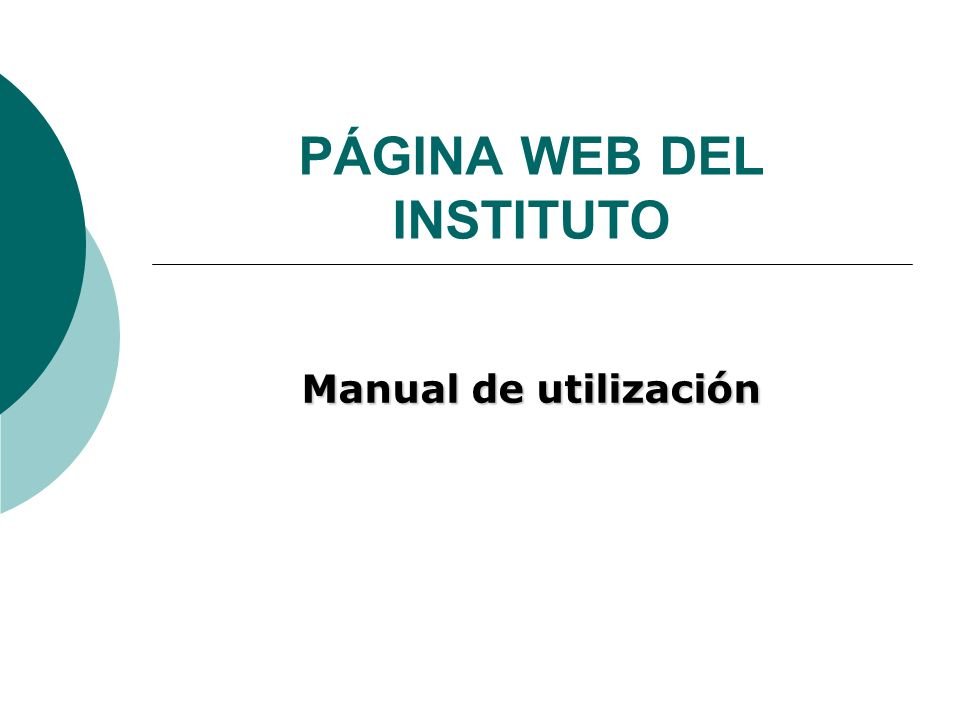 PÁGINA WEB DEL INSTITUTO Manual de utilización
