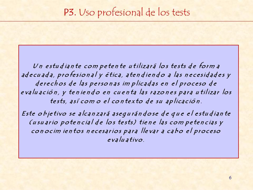 6 P3. Uso profesional de los tests