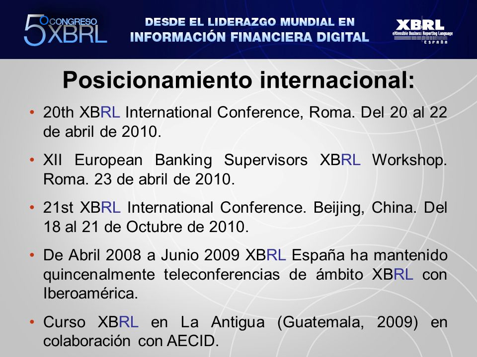 Posicionamiento internacional: 20th XBRL International Conference, Roma.