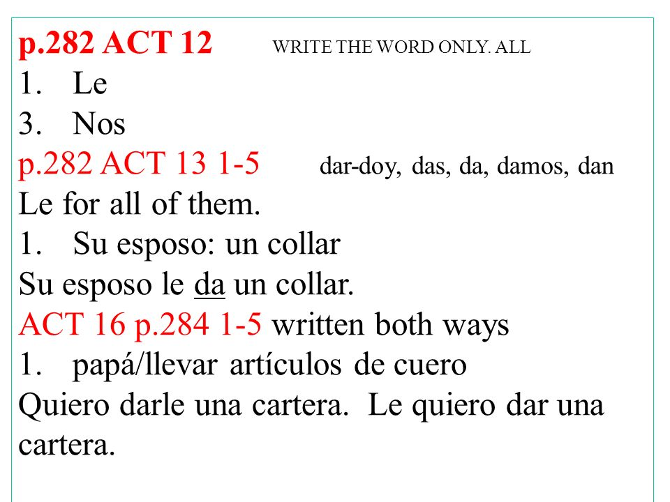 p.282 ACT 12 WRITE THE WORD ONLY.