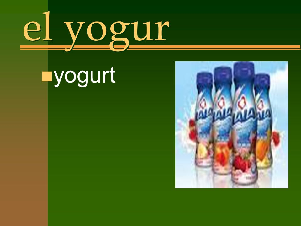 el yogur n yogurt