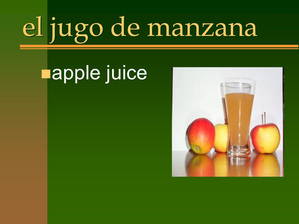 el jugo de manzana n apple juice