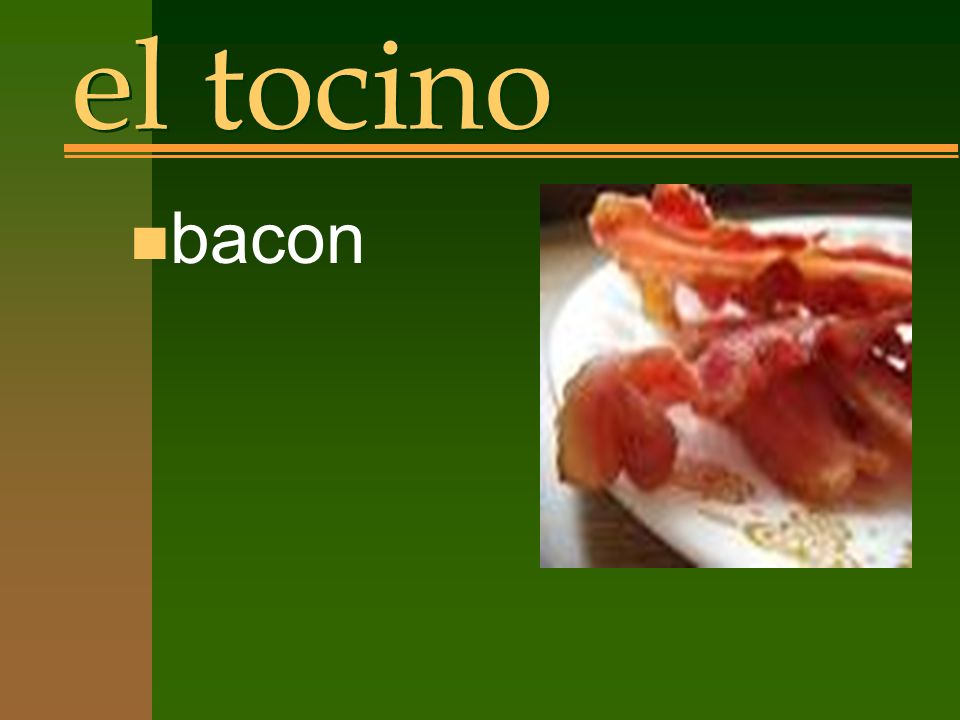 el tocino n bacon