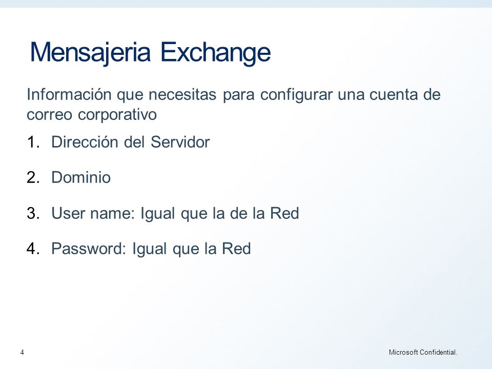 Mensajeria Exchange Microsoft Confidential.