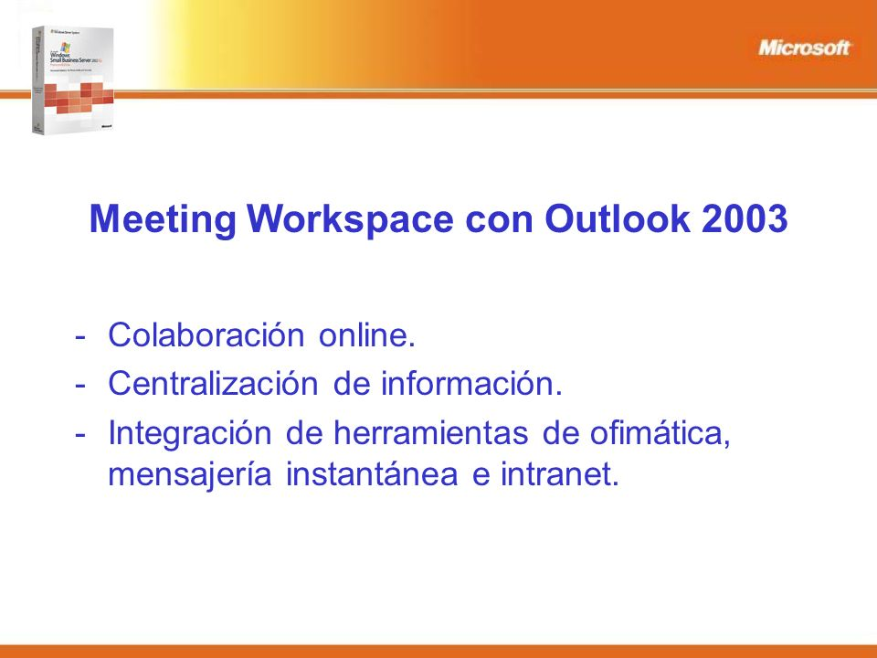 Meeting Workspace con Outlook Colaboración online.