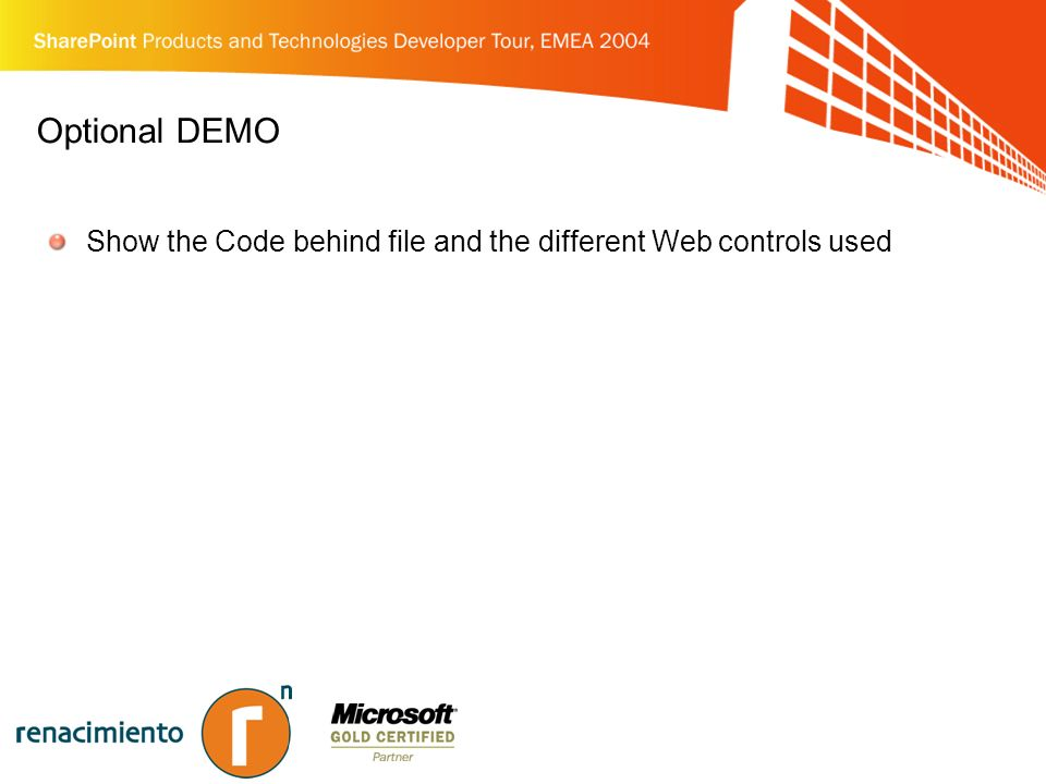 Optional DEMO Show the Code behind file and the different Web controls used